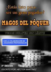 Magos del Poker: Aprende a jugar poker de una forma ganadora
