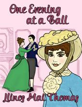 One Evening At a Ball
