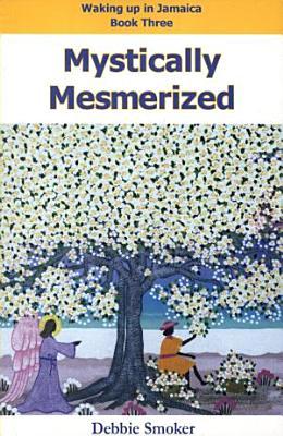 Mystically Mesmerized PDF