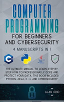 Computer Programming for Beginners and Cybersecurity PDF