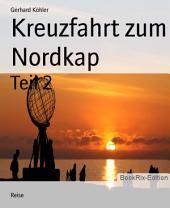Kreuzfahrt zum Nordkap: Teil 2