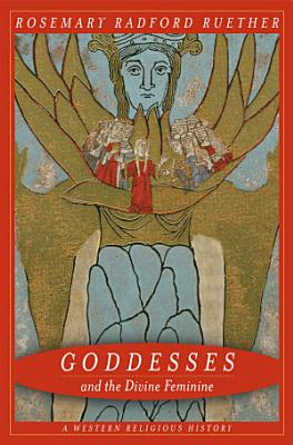 Goddesses and the Divine Feminine PDF