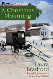 A Christmas Mourning: An Amish Mystery Short Story