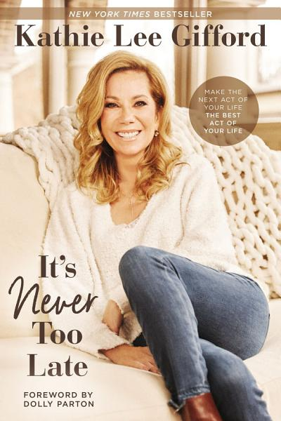 Download It   s Never Too Late Book