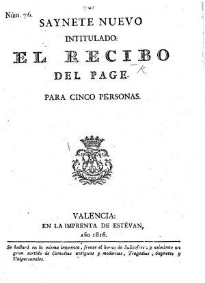 Num  76  Sayn  te nuevo  intitulado  El Recibo del Page  etc   In one act and in verse   PDF
