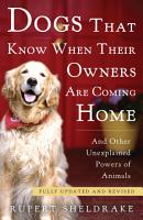 Dogs That Know When Their Owners Are Coming Home PDF
