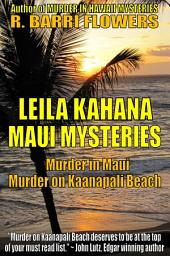 Leila Kahana Maui Mysteries Bundle: Murder in Maui\Murder on Kaanapali Beach