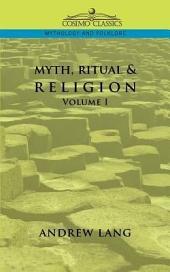 Myth, Ritual & Religion: Volume 1