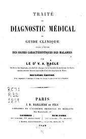 Traité de diagnostic médical: ou guide clinique pour l'étude des signes caractéristiques des maladies