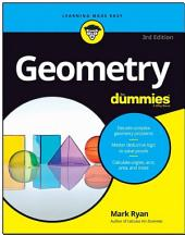 Geometry For Dummies: Edition 3