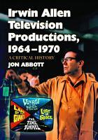 Irwin Allen Television Productions  1964 1970 PDF