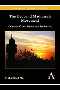 The Deoband Madrassah Movement PDF