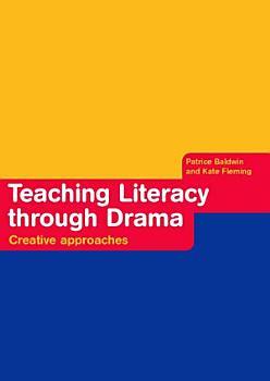 Teaching Literacy through Drama PDF