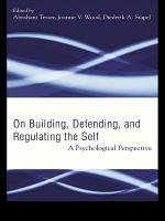 Building, Defending, and Regulating the Self