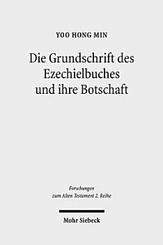 Die Grundschrift des Ezechielbuches und ihre Botschaft PDF