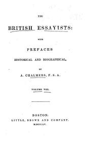 The British Essayists: With Prefaces, Historical and Biographical, Volume 8
