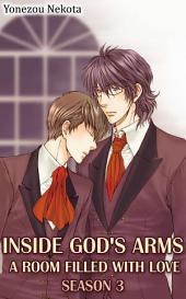 Inside God's Arms Season 3 (Yaoi): A Room Filled With Love