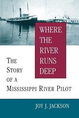 Where The River Runs Deep PDF