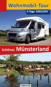 Wohnmobil-Tour - 4 Tage EXKLUSIV Schönes Münsterland: Ausgabe 2
