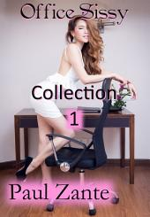 Office Sissy: Collection 1