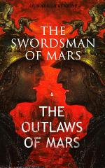 THE SWORDSMAN OF MARS & THE OUTLAWS OF MARS