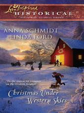 Christmas Under Western Skies: A Prairie Family Christmas\A Cowboy's Christmas