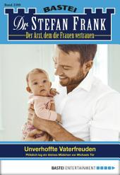 Dr. Stefan Frank - Folge 2399: Unverhoffte Vaterfreuden