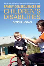 Family Consequences of Children's Disabilities
