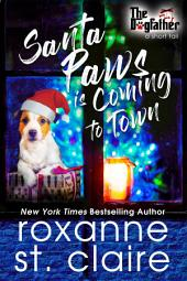Santa Paws is Coming to Town (A Short Tail)