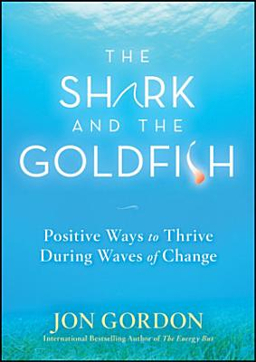 The Shark and the Goldfish
