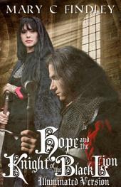 Illuminated Hope and the Knight of the Black Lion: Illuminated Edition