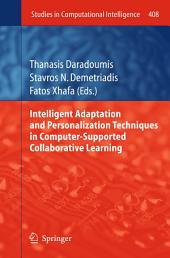 Intelligent Adaptation and Personalization Techniques in Computer-Supported Collaborative Learning