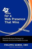 42 Rules for a Web Presence That Wins  2nd Edition  PDF