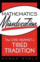 Mathematics Miseducation PDF