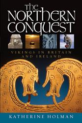The Northern Conquest PDF