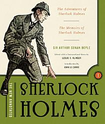 The New Annotated Sherlock Holmes The Complete Short Stories The Adventures Of Sherlock Holmes And The Memoirs Of Sherlock Holmes Vol 1 The Annotated Books  Book PDF