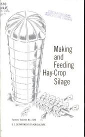 Making and feeding hay-crop silage