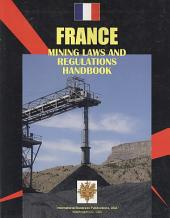 France Mining Laws and Regulations Handbook