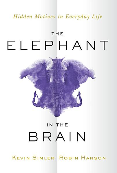 Download The Elephant in the Brain Book
