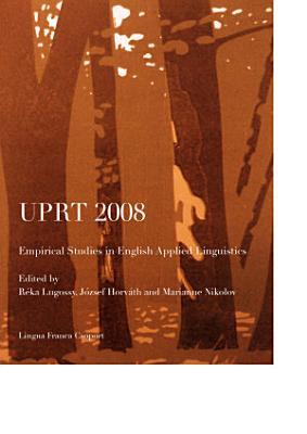 UPRT 2008  Empirical Studies in English Applied Linguistics PDF