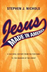 Jesus Made in America PDF