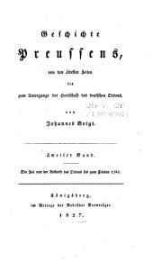 Geschichte Preussens: von den ältesten Zeiten bis zum Untergange der Herrschaft des deutschen Ordens, Band 2