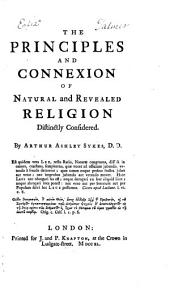 Principles and Connexion of Natural and Revealed Religion Distinctly Considered: Part 4