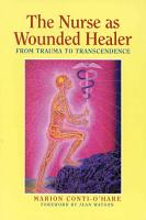 The Nurse as Wounded Healer PDF