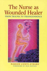 The Nurse as Wounded Healer