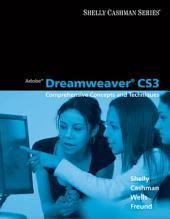 Adobe Dreamweaver CS3: Comprehensive Concepts and Techniques