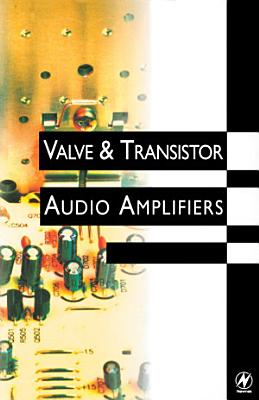 Valve and Transistor Audio Amplifiers PDF