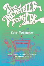 The Incomplete Angler - Ten Years of Fruits de Mer (standard edition)