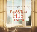 Peace in His Presence  Favorite Quotations from Jesus Calling Book