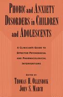 Phobic and Anxiety Disorders in Children and Adolescents PDF
